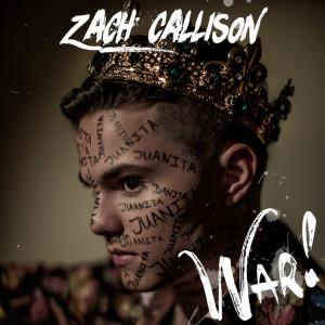 Album War! from Zach Callison