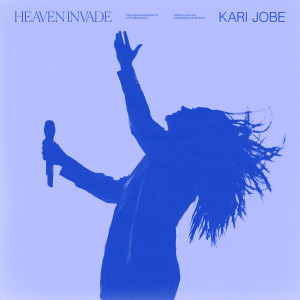 Album Heaven Invade from Kari Jobe