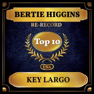 Bertie Higgins的專輯Key Largo (Billboard Hot 100 - No 8)