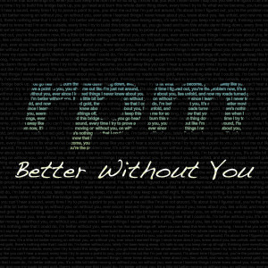 RPM的專輯Better Without You (Explicit)