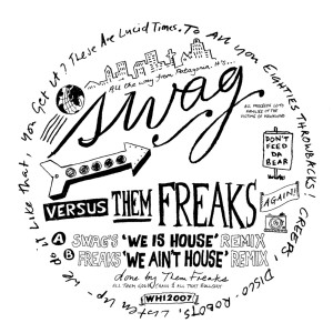 Album You Ain't House from Freaks