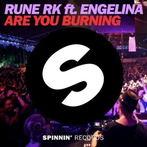 Album Are You Burning (feat. Engelina) [Radio Edit] from Rune RK