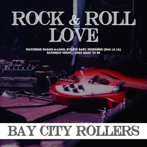 Album Rock and Roll Love from Bay City Rollers