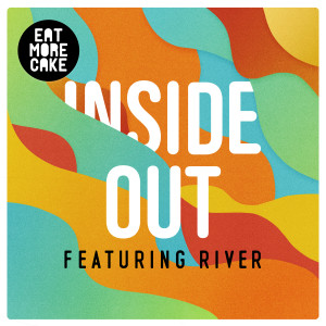 Album Inside Out (feat. River) from River