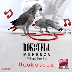 Album Udokotela Single from Dokotela Mkhenza