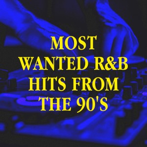 Album Most Wanted R&B Hits from the 90's from 80er & 90er Musik Box