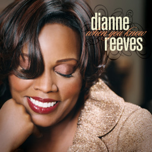 Album When You Know from Dianne Reeves