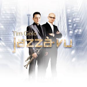 Album Jazzà-vu from Tim Gelo