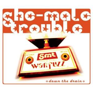 Album Down the Drain from She-Male Trouble