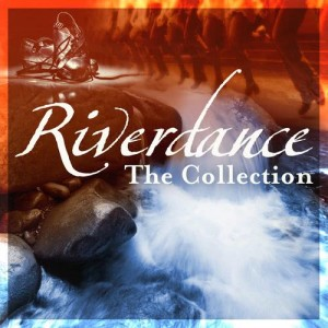 Album Riverdance, The Colllection (Extended Edition) from Irish Chieftains Ensemble