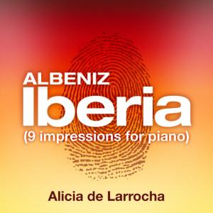 Alicia de Larrocha的專輯Albeniz: Iberia