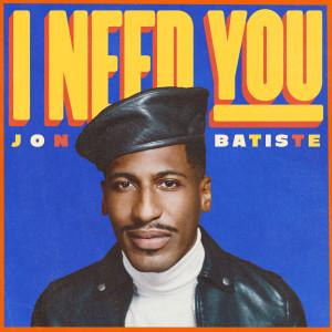 Jon Batiste的專輯I NEED YOU