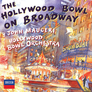 Album The Hollywood Bowl On Broadway from John Mauceri