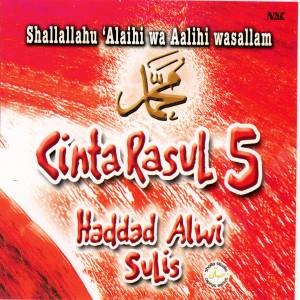 Cinta Rasul 5 dari Haddad Alwi