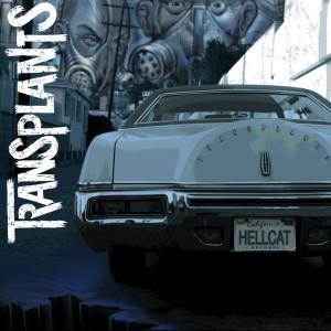 Album Transplants (Explicit) from Transplants