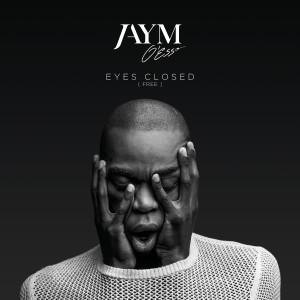 Album Eyes Closed from Jaym O'ESSO