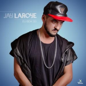 Album Eu bem sei from Jay Laroye