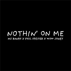 Album Nothin' on Me from Ms Banks