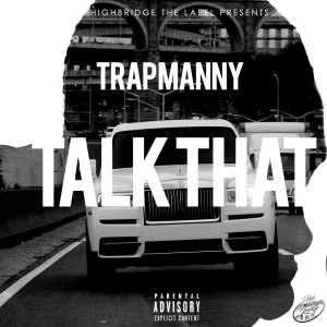 Album Talk That from Trap Manny