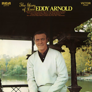 Eddy Arnold的專輯The Glory of Love