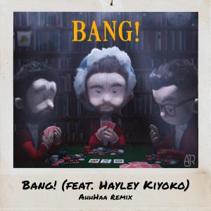 Album Bang! (AhhHaa Remix) from AJR