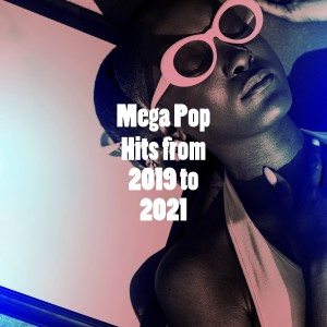 Cover Guru的專輯Mega Pop Hits from 2019 to 2021