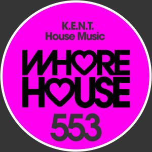 Album House Music from K.E.N.T.
