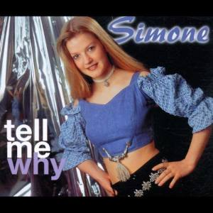 Album Tell Me Why from Simone(美声爵士歌手)