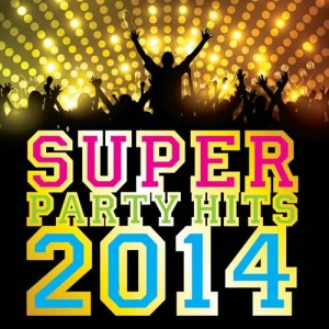 Album Super Party Hits 2014 from AVID All Stars