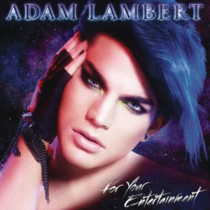 Adam Lambert的專輯For Your Entertainment