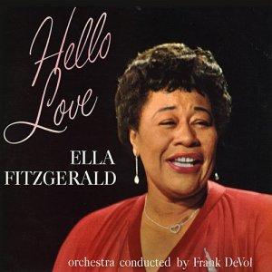 Ella Fitzgerald的專輯Hello Love (Remastered)