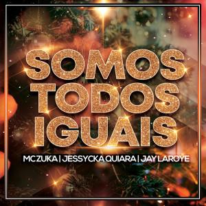 Album Somos Todos Iguais from Jay Laroye