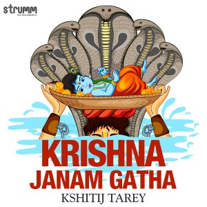 Album Krishna Janam Gatha - Single from Kshitij Tarey