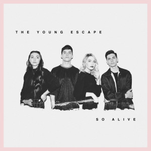 Album So Alive from The Young Escape