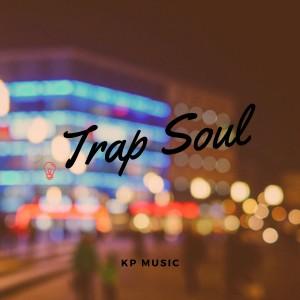 Album Trap Soul from Kanelo Pro