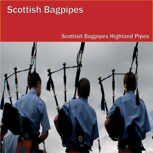 Listen to Angus Campbell song with lyrics from The Scottish Bagpipes Highland Pipes