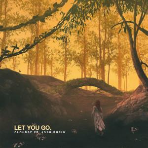 Album Let You Go from Cloudsz