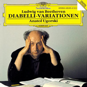 Anatol Ugorski的專輯Beethoven: 33 Variations On A Waltz By A. Diabelli, Op.120