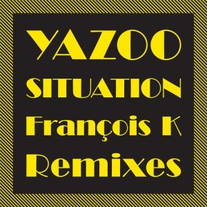Album Situation (The François K Remixes) from Yazoo