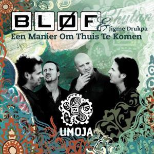 Een Manier Om Thuis Te Komen 2013 BLØF