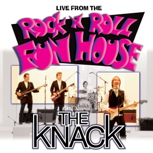 Album Live from the Rock 'N' Roll Fun House from The Knack