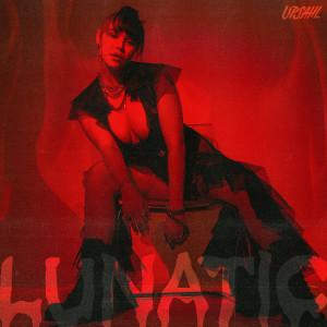 Upsahl的專輯Lunatic (Explicit)