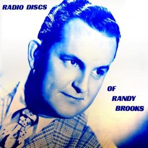 Randy Brooks的專輯Radio Discs Of Randy Brooks