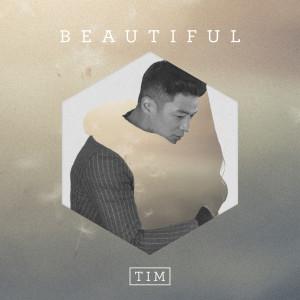 Tim的專輯Beautiful