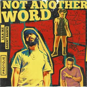 Album Not Another Word (feat. Agent Sasco) from Agent Sasco