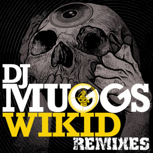 DJ Muggs的專輯Wikid (feat. Chuck D & Jared from HED PE)