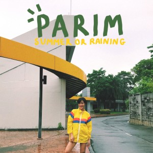 อัลบัม Summer or raining ศิลปิน PARIM
