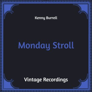 Monday Stroll (Hq Remastered)