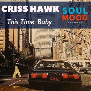 Album This Time Baby from Criss Hawk