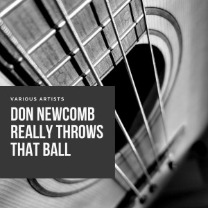 Louis Jordan的專輯Don Newcomb Really Throws That Ball